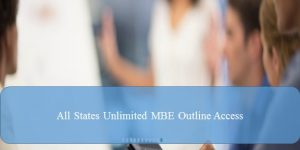 MBE Outline Access – All States MBE Outline