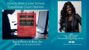 How to Brief a Law School Casebook Court Case Opinion